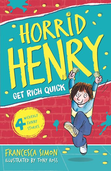 horrid henry gets rich quick book review
