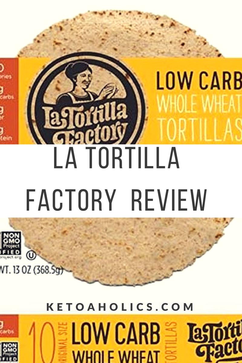 la tortilla factory low carb review
